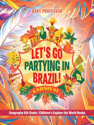 cover image of Let's Go Partying in Brazil!