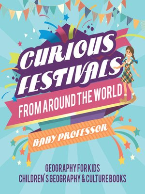 cover image of Curious Festivals from Around the World