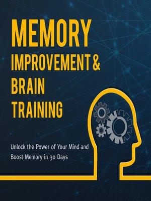 cover image of Memory Improvement & Brain Training