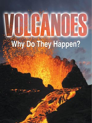 cover image of Volcanoes--Why Do They Happen?