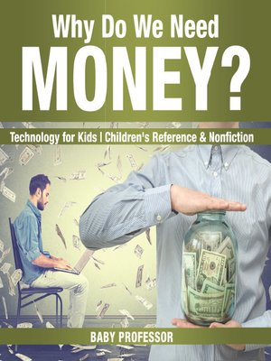 cover image of Why Do We Need Money?