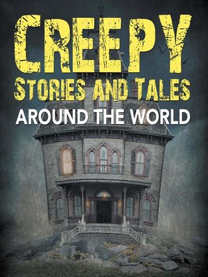 cover image of Creepy Stories and Tales Around the World