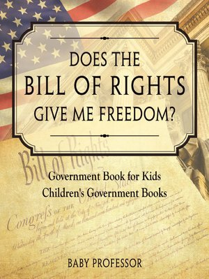 cover image of Does the Bill of Rights Give Me Freedom?