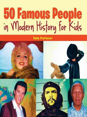 cover image of 50 Famous People in Modern History for Kids