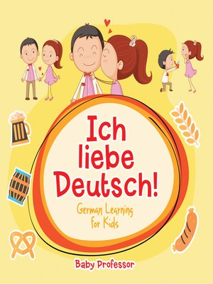 cover image of Ich liebe Deutsch!--German Learning for Kids