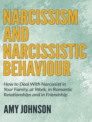 cover image of Narcissism and Narcissistic Behaviour