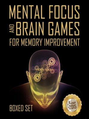 cover image of Mental Focus and Brain Games For Memory Improvement