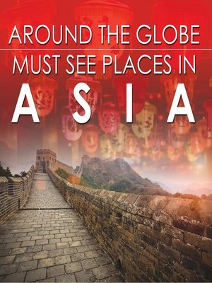 cover image of Around the Globe--Must See Places in Asia