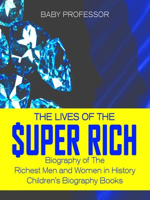 cover image of The Lives of the Super Rich