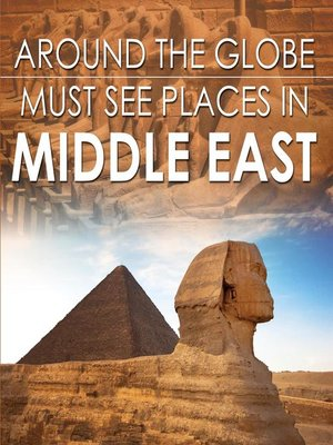 cover image of Around the Globe--Must See Places in the Middle East