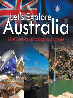 cover image of Let's Explore Australia (Most Famous Attractions in Australia)