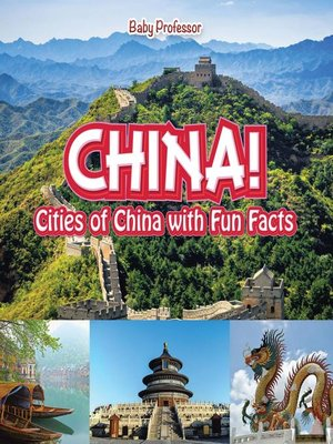 cover image of China! Cities of China with Fun Facts