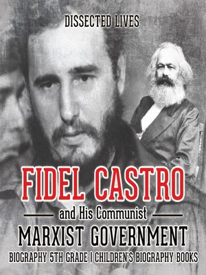 cover image of Fidel Castro and His Communist Marxist Government