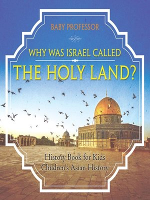 cover image of Why Was Israel Called the Holy Land?