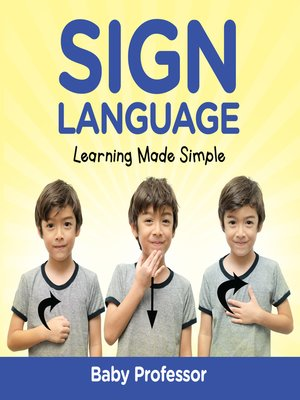 cover image of Sign Language Workbook for Kids--Learning Made Simple