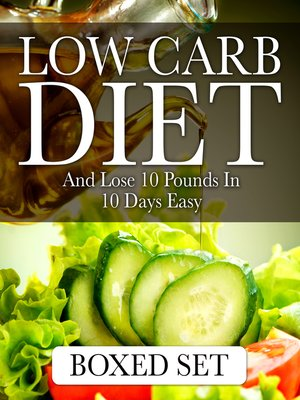 cover image of Low Carb Diet and Lose 10 Pounds in 10 Days Easy