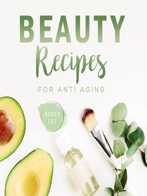 cover image of Beauty Recipes for Anti Aging
