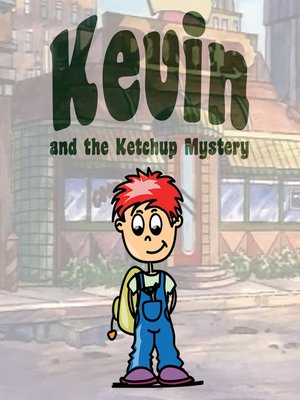 cover image of Kevin and the Ketchup Mystery