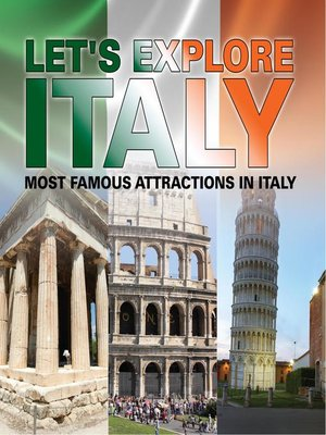 cover image of Let's Explore Italy (Most Famous Attractions in Italy)