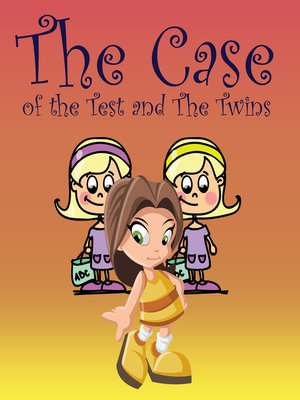 cover image of The Case of the Test and the Twins