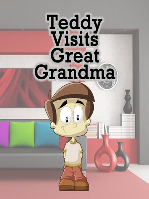 cover image of Teddy Visits Great Grandma