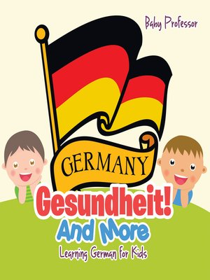 cover image of Gesundheit! and More--Learning German for Kids
