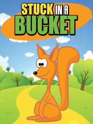 cover image of Stuck in a Bucket