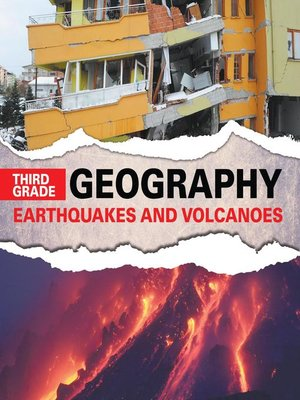 cover image of Third Grade Geography--Earthquakes and Volcanoes