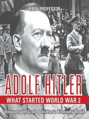cover image of Adolf Hitler: What Started World War 2