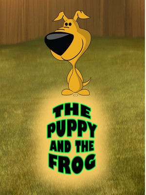 cover image of The Puppy and the Frog
