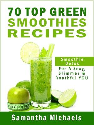cover image of 70 Top Green Smoothie Recipe Book