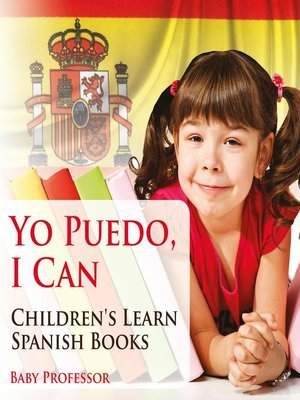 cover image of Yo Puedo, I Can--Children's Learn Spanish Books