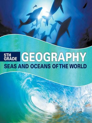 cover image of 5th Grade Geography - Seas and Oceans of the World