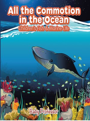 cover image of All the Commotion in the Ocean--Children's Fish & Marine Life