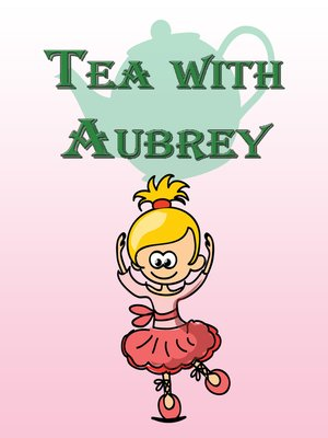 cover image of Tea with Aubrey