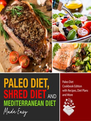 cover image of Mediterranean Diet, Paleo Diet and Shred Diet Made Easy