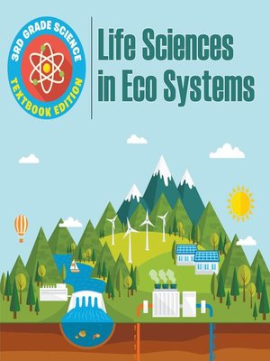 cover image of 3rd Grade Science--Life Sciences in Eco Systems--Textbook Edition