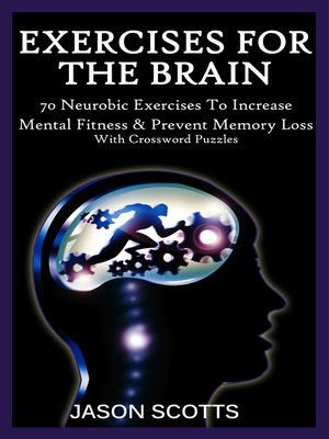 cover image of Exercise For the Brain