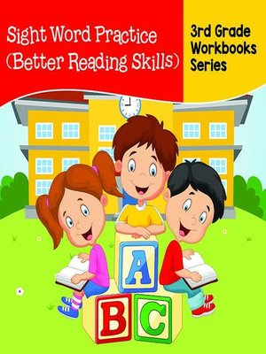 cover image of Sight Word Practice (Better Reading Skills) --3rd Grade Workbooks Series