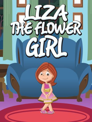 cover image of Liza the Flower Girl