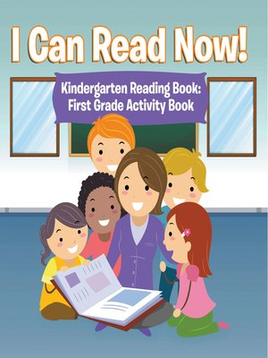 cover image of I Can Read Now! Kindergarten Reading Book--First Grade Activity Book