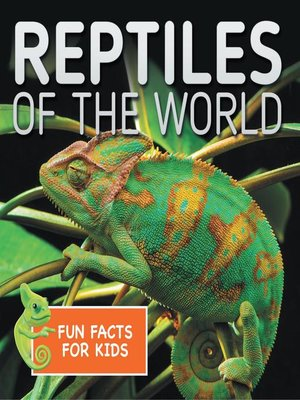 cover image of Reptiles of the World Fun Facts for Kids