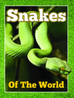 cover image of Snakes of the World
