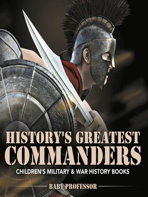 cover image of History's Greatest Commanders--Children's Military & War History Books
