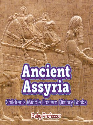 cover image of Ancient Assyria--Children's Middle Eastern History Books