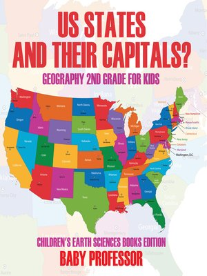 cover image of US States and Their Capitals--Geography 2nd Grade for Kids--Children's Earth Sciences Books Edition
