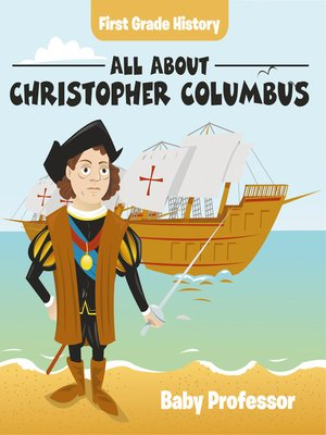 cover image of First Grade History--All About Christopher Columbus