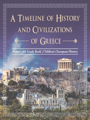 cover image of A Timeline of History and Civilizations of Greece