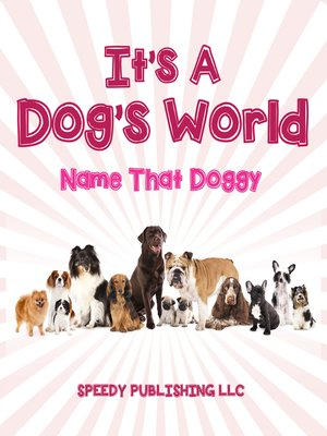 cover image of Its a Dogs World