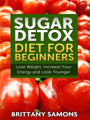 cover image of Sugar Detox Diet For Beginners
